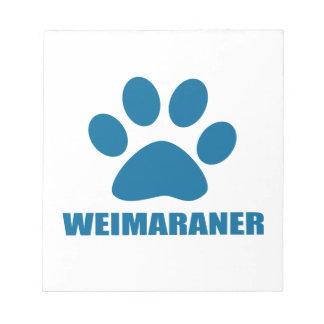 WEIMARANER DOG DESIGNS NOTEPAD