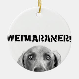 Weimaraner Nation : Weimaraner In A Box! Ceramic Ornament