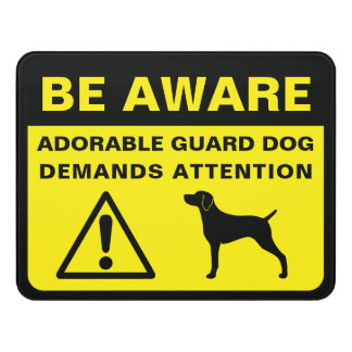 Weimaraner Silhouette Funny Guard Dog Sign
