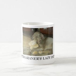 WEIMARANER'S LAZY DAYZ COFFEE MUG