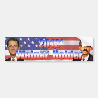 Weiner Holder 2012 Bumper Sticker
