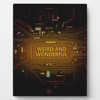 Weird and wonderful. display plaque
