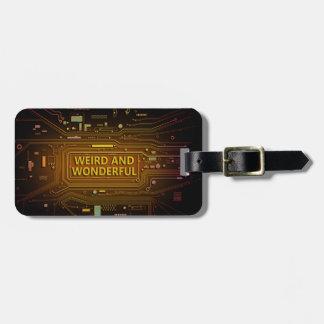 Weird and wonderful. luggage tag