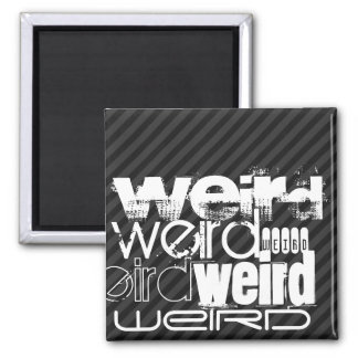 Weird; Black & Dark Gray Stripes 2 Inch Square Magnet