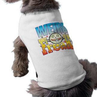 Weird Freaky Freak Sleeveless Dog Shirt