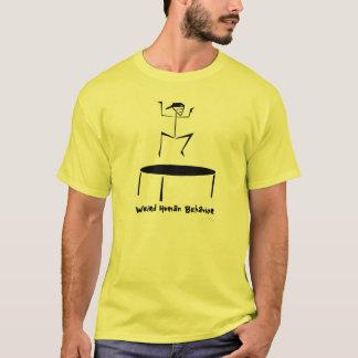 Weird Human Behavior Trampolin Guy T-shirt
