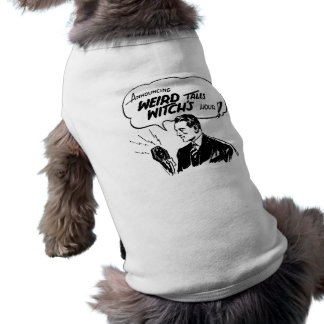 Weird Tales Witches Hour Pet T Shirt
