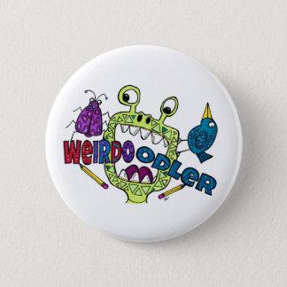 Weirdo Doodler 6 Cm Round Badge