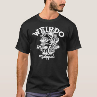 Weirdo Equipped T-Shirt