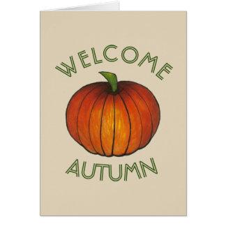 Welcome Autumn Fall Harvest Thanksgiving Pumpkin Card