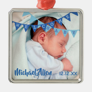 Welcome Baby Boy Blue Banners   Date, Name, Photo Metal Ornament