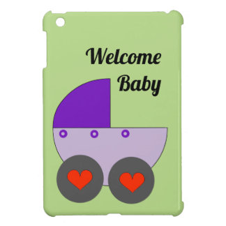 welcome baby case for the iPad mini