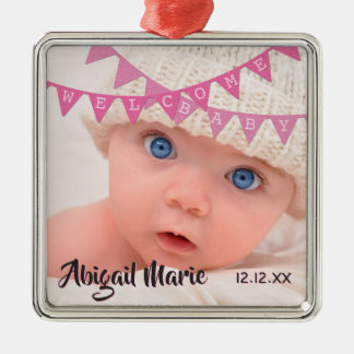 Welcome Baby Girl Pink Banners   Date, Name, Photo Metal Ornament