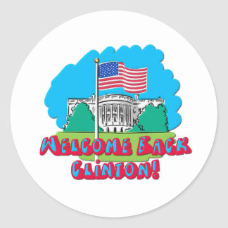 Welcome Back Clinton -- Anti Obama Stickers