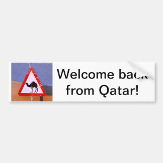 Welcome back from Qatar Bumper Sticker