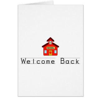 Welcome Back (Schoolhouse) Card