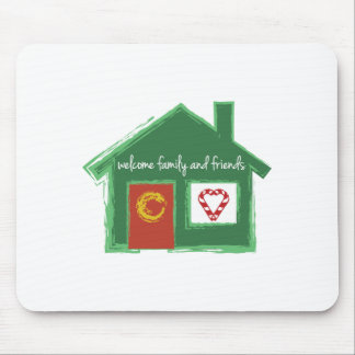 Welcome Family And Friends Mousepads