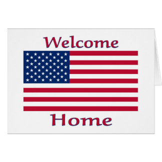 Welcome Home American Flag Card