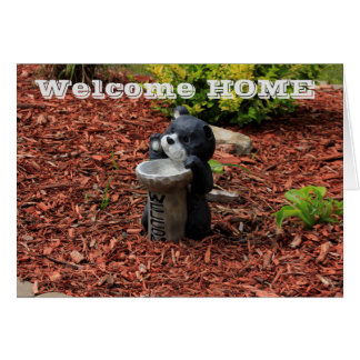 Welcome Home Bear Greeting Card!! Card