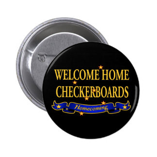Welcome Home Checkerboards Pinback Button