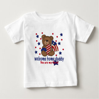 Welcome Home Daddy Bear Baby T-Shirt