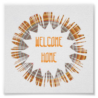 WELCOME HOME:  Edit text to your own OCCASION Poster