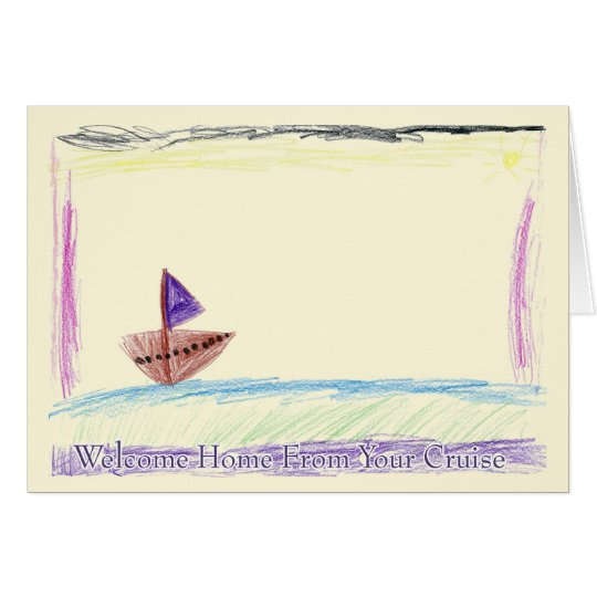 Welcome Home From Your Cruise Greeting Card