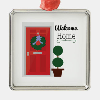 Welcome Home Metal Ornament
