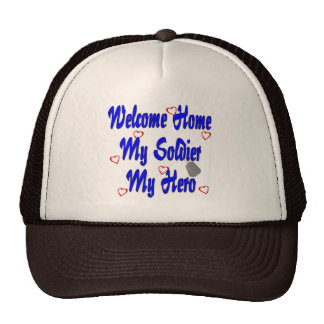 Welcome Home My Soldier My Hero Cap