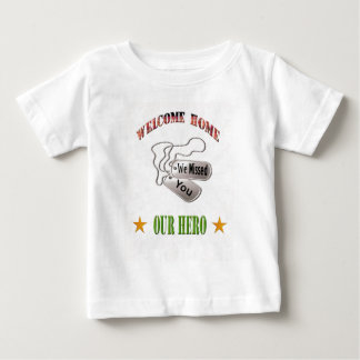 Welcome Home Our Hero Toddler Shirt