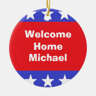 """""""Welcome Home Soldier""""  Ornament"""