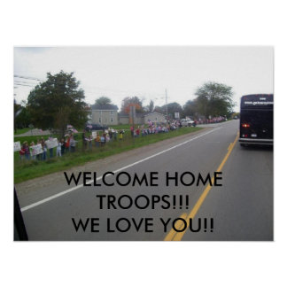 WELCOME HOME TROOPS POSTER