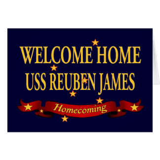 Welcome Home USS Reuben James Greeting Card
