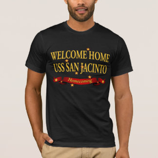 Welcome Home USS San Jacinto T-Shirt
