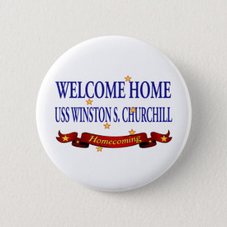 Welcome Home USS Winston S. Churchill 6 Cm Round Badge