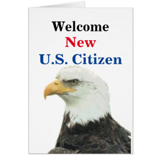 Welcome New U.S. Citizen Card