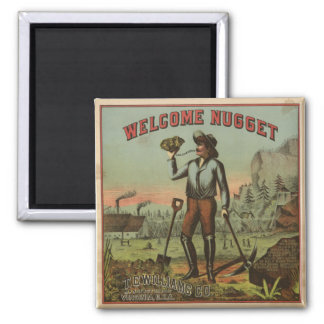Welcome Nugget-1904 Fridge Magnets