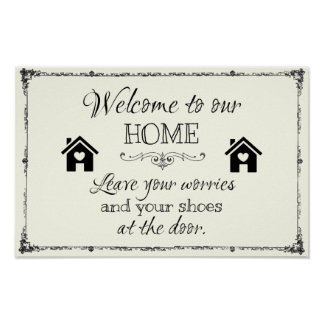 Welcome Sign: Leave your worries and your shoes Poster