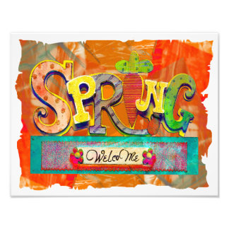 Welcome Spring Photo Print