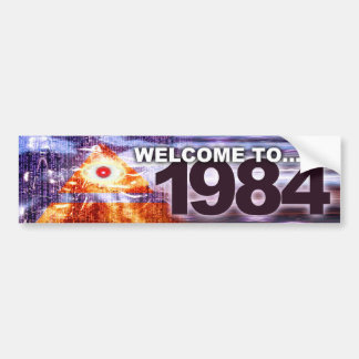 Welcome to 1984 bumper sticker