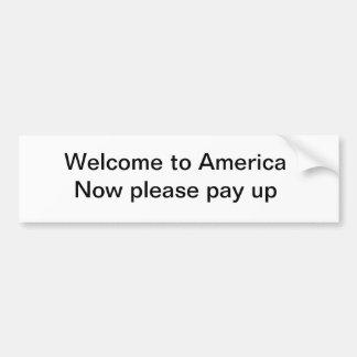 Welcome to America Car Bumper Sticker