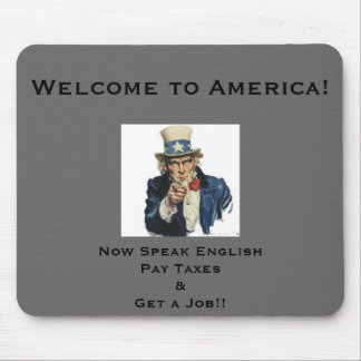 Welcome to America! Mousepad