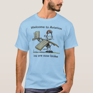 Welcome To Aviation Funny T Shirt