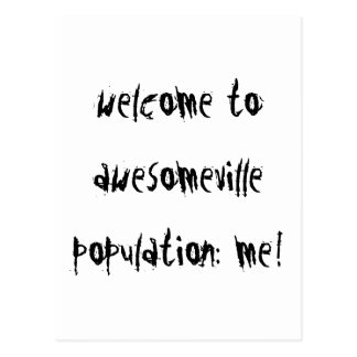 """""""Welcome To Awesomeville"""" Postcard"""
