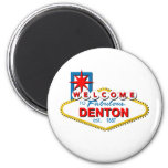 Welcome to Denton, Texas! Magnets