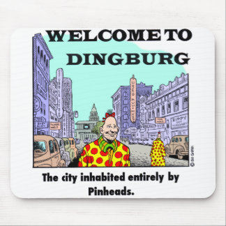 Welcome To Dingburg 2 Mouse Pads