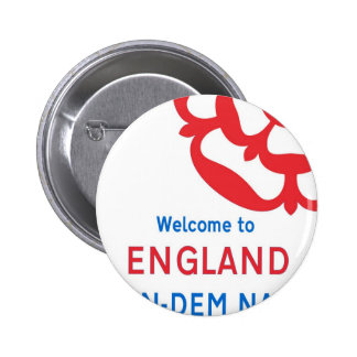 Welcome to England A Con-Dem Nation Button
