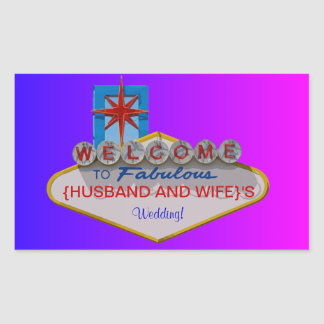 Welcome to Fabulous Your Wedding Rectangular Sticker