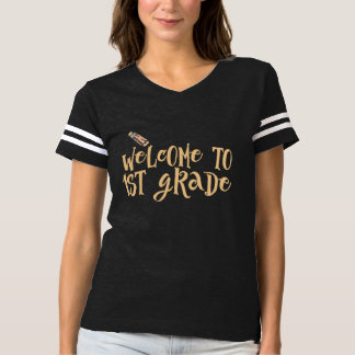 Welcome to first grade T-Shirt
