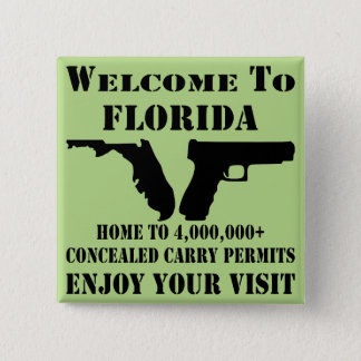 Welcome To Florida Home To 4,000,000+ CCW Permits 15 Cm Square Badge